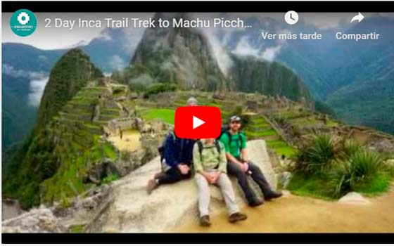 2 Day Inca Trail to Machu Picchu - Video